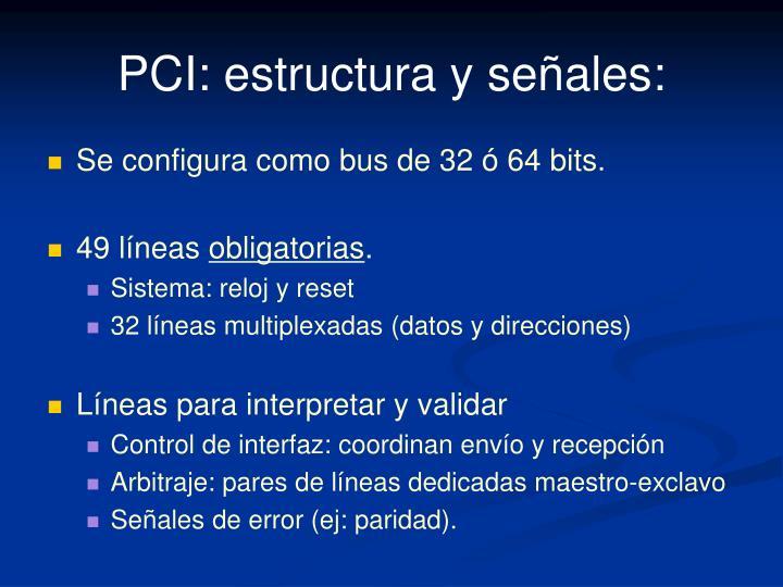 PCI: estructura y señales: