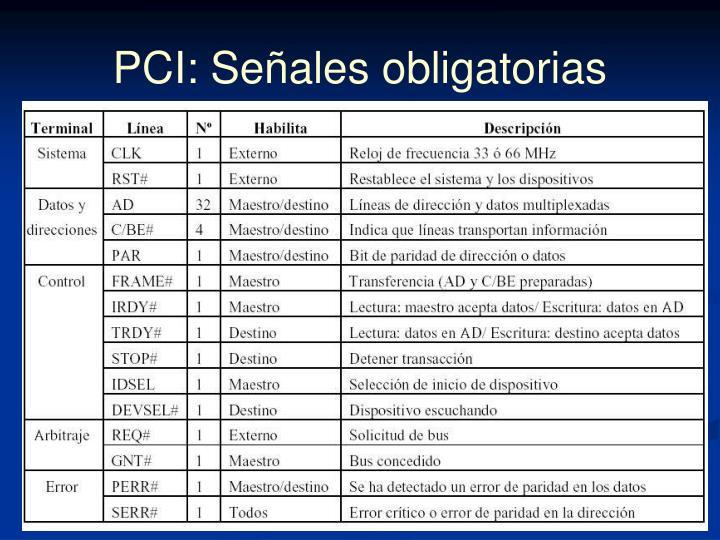 PCI: Señales obligatorias