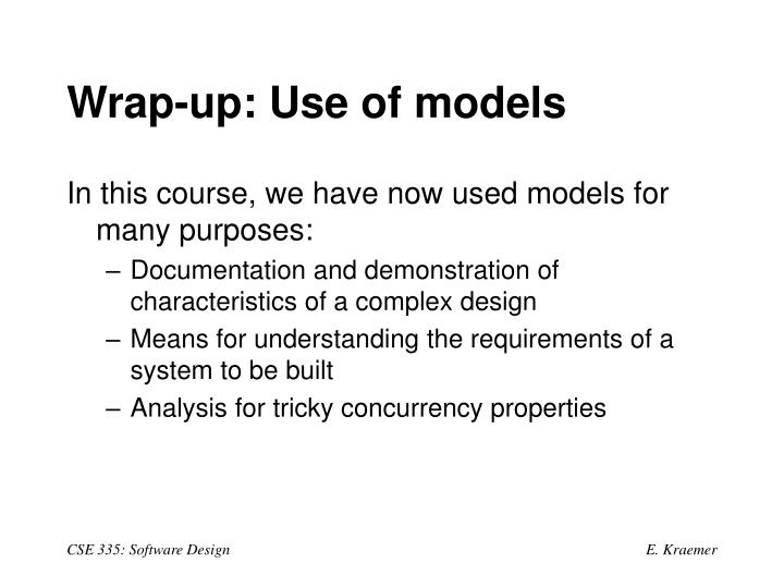 Wrap-up: Use of models