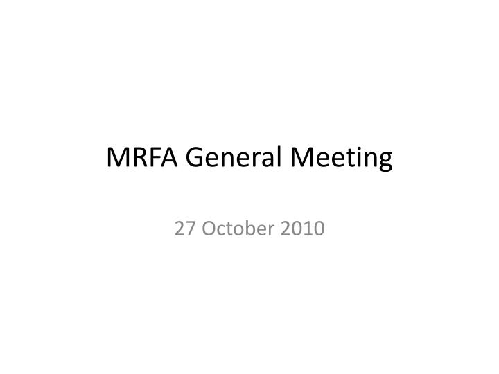 Mrfa general meeting