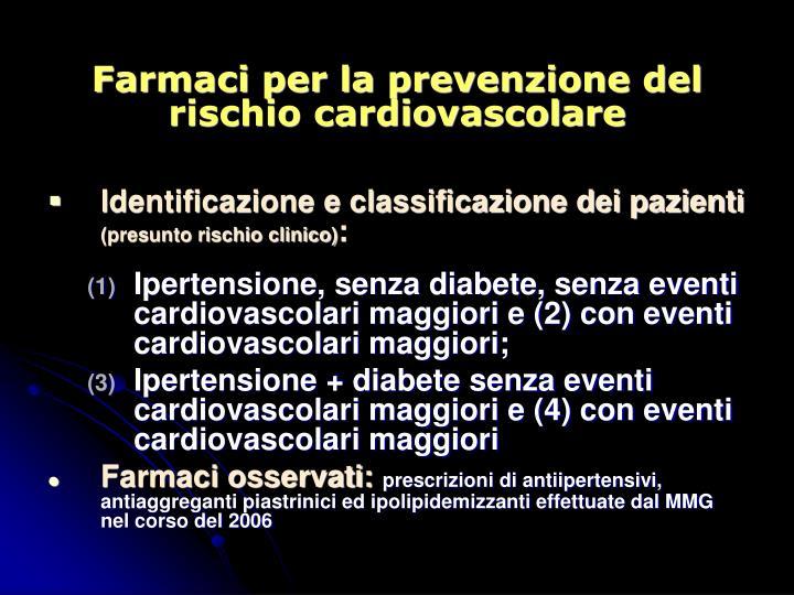 Farmaci per la prevenzione del rischio cardiovascolare