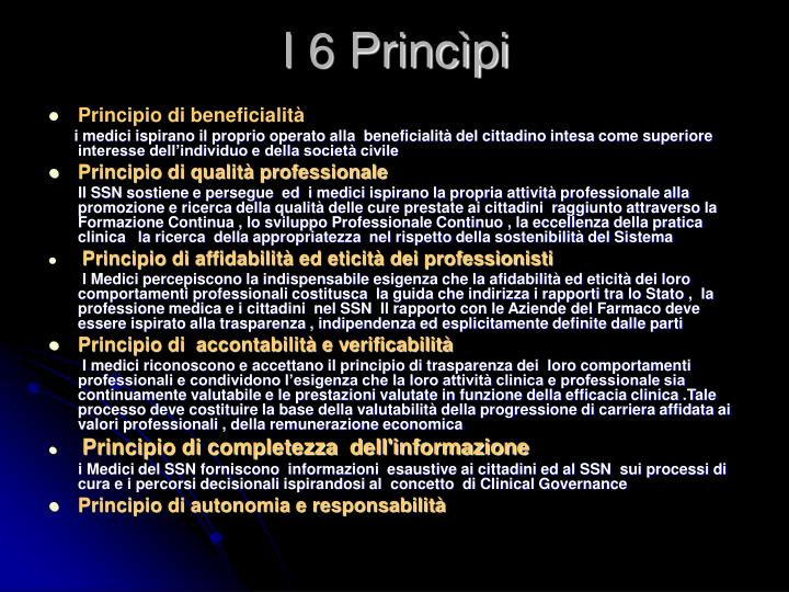 I 6 Princìpi