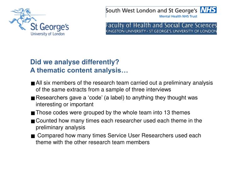 Did we analyse differently?