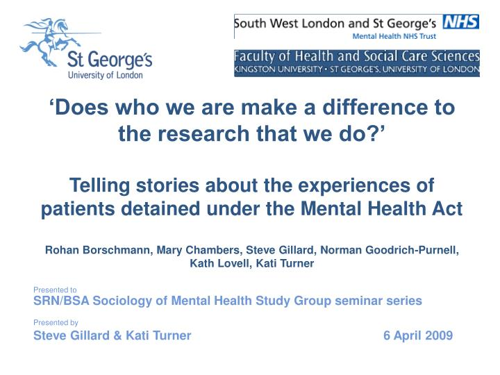 'Does who we are make a difference to the research that we do?'