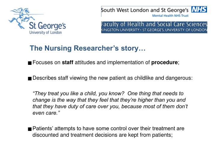 The Nursing Researcher's story…
