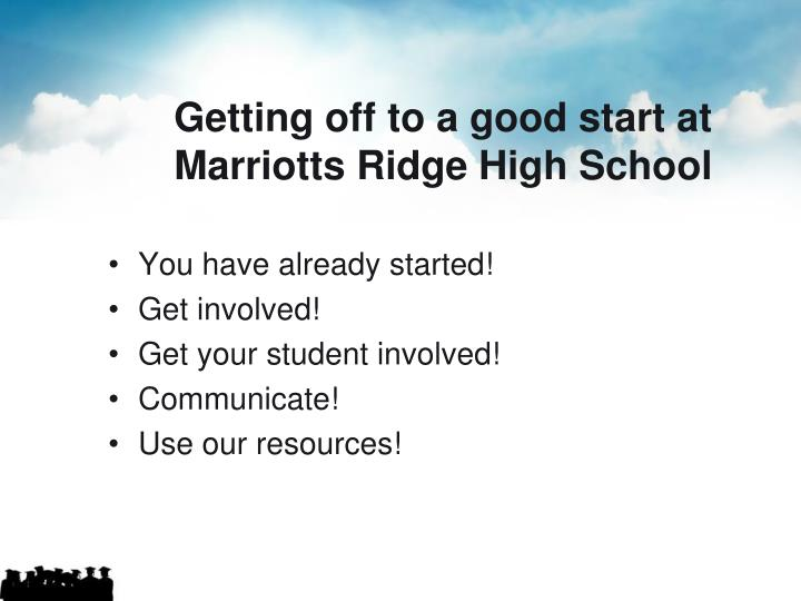 Getting off to a good start at Marriotts Ridge High School