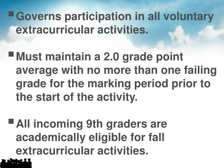 Governs participation in all voluntary extracurricular activities.