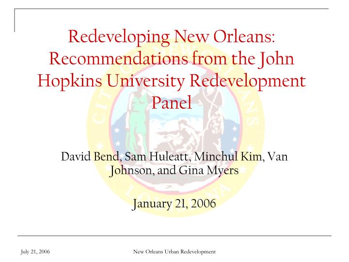 redeveloping new orleans recommendations from the john hopkins university redevelopment panel