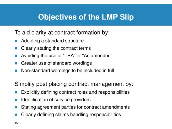 Objectives of the LMP Slip