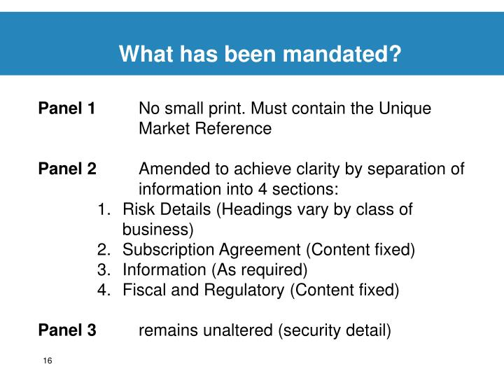 What has been mandated?