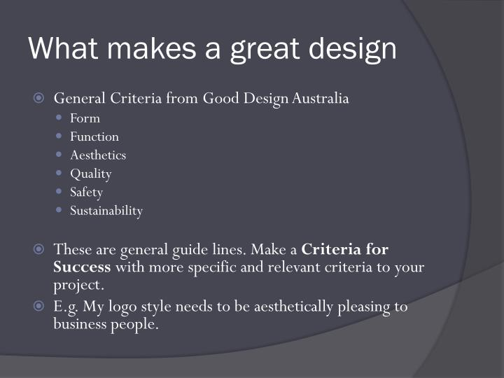 What makes a great design