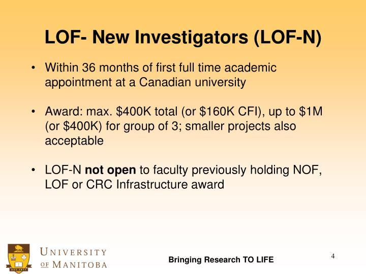 LOF- New Investigators (LOF-N)