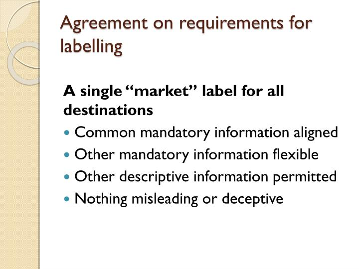 Agreement on requirements for labelling