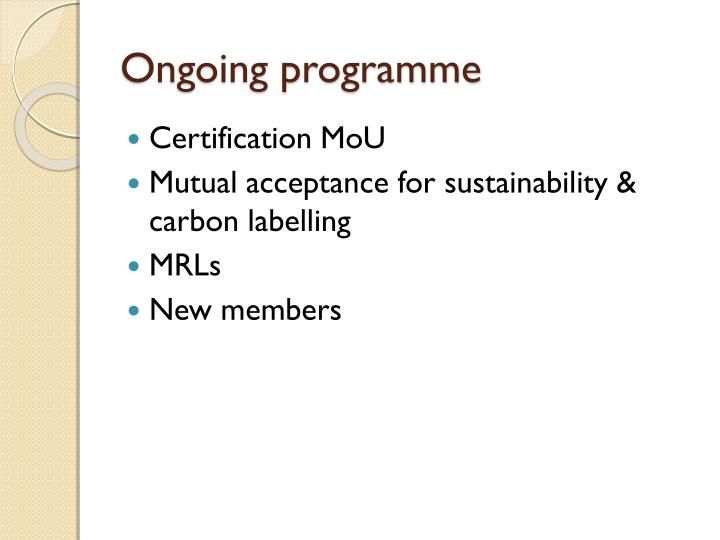 Ongoing programme