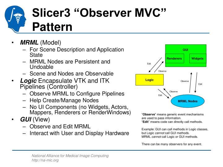 Slicer3 observer mvc pattern