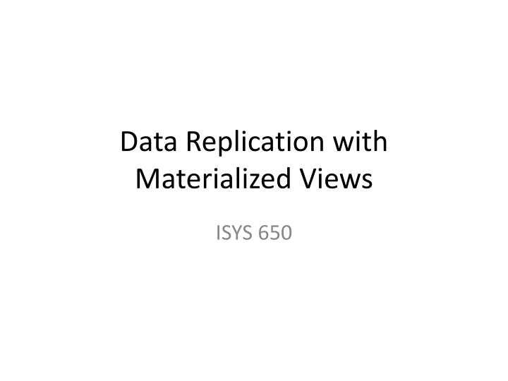 data replication with materialized views n.