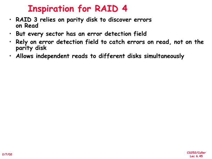Inspiration for RAID 4