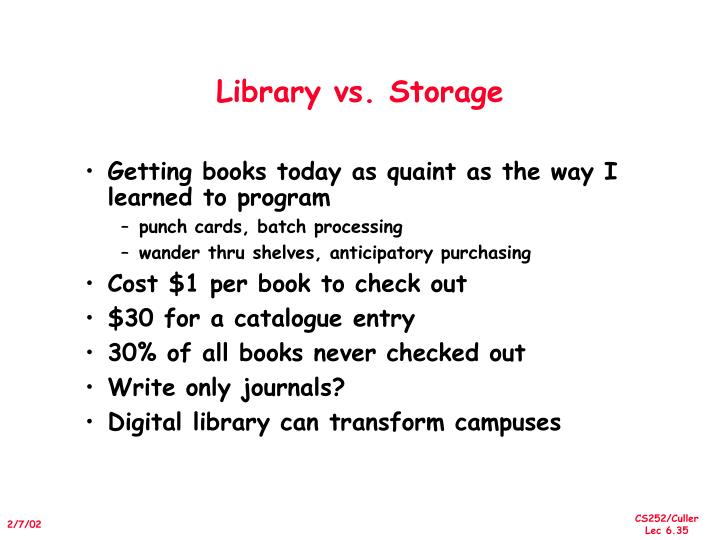 Library vs. Storage