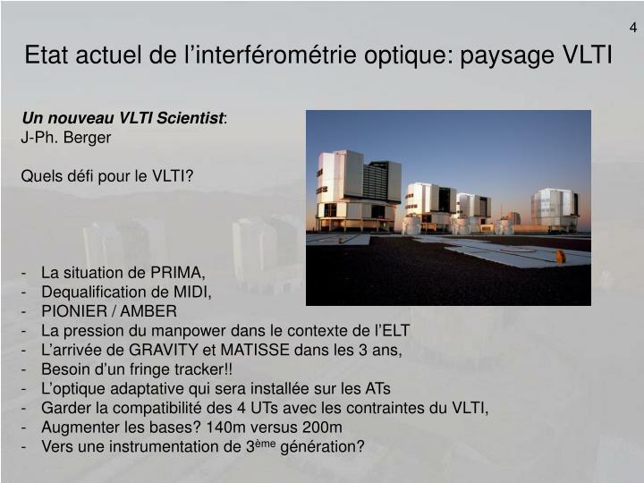 Etat actuel de l'interférométrie optique: paysage VLTI