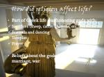 how did religion affect life