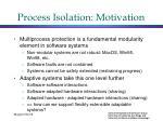 process isolation motivation