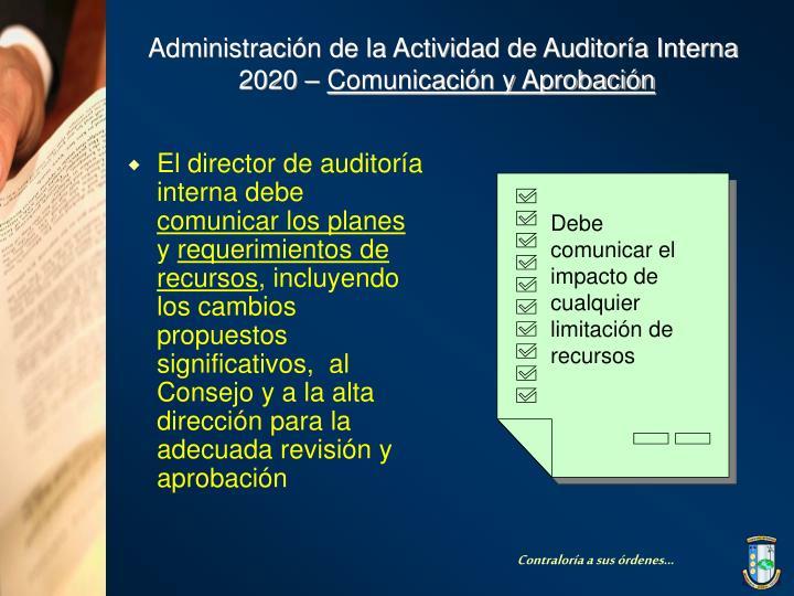 El director de auditoría interna debe