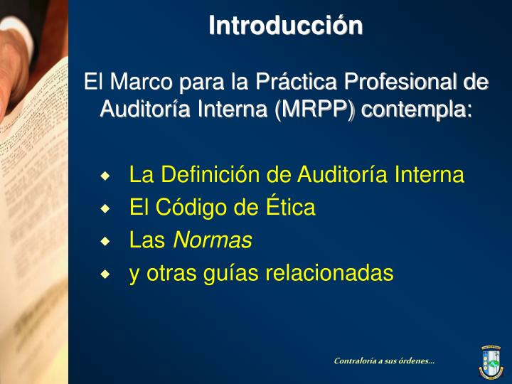 Introducci n el marco para la pr ctica profesional de auditor a interna mrpp contempla