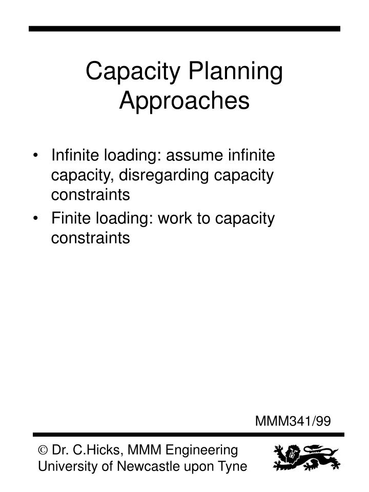 Capacity Planning Approaches