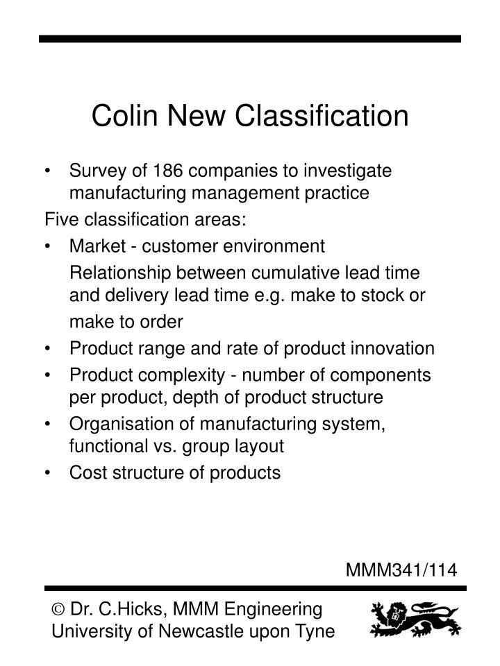 Colin New Classification