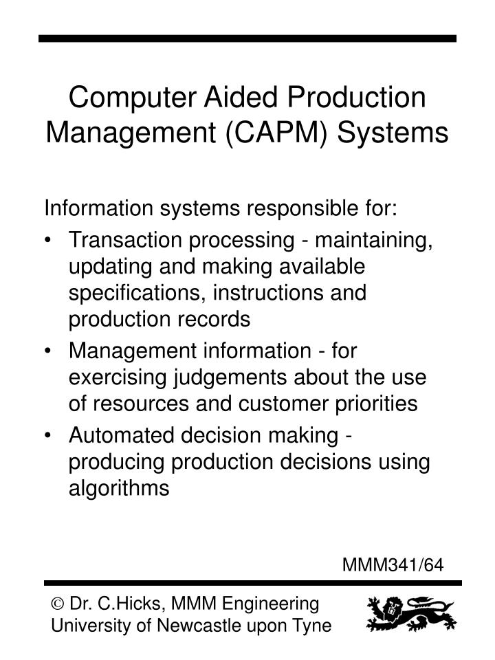 Computer Aided Production Management (CAPM) Systems