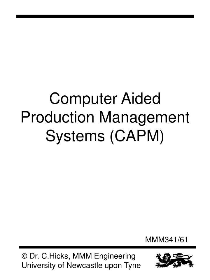 Computer Aided Production Management Systems (CAPM)