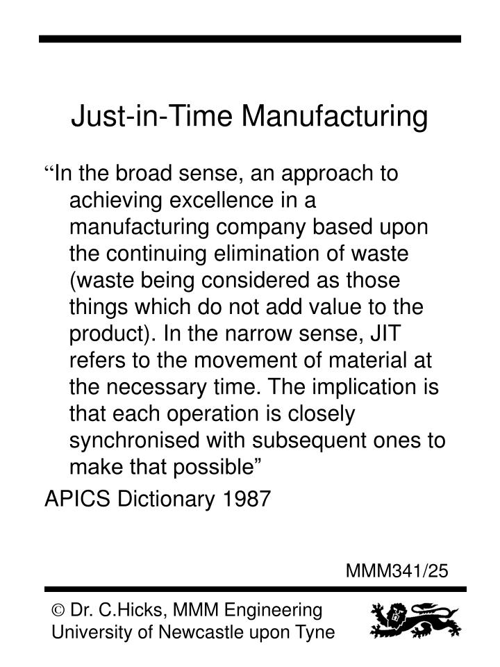 Just-in-Time Manufacturing