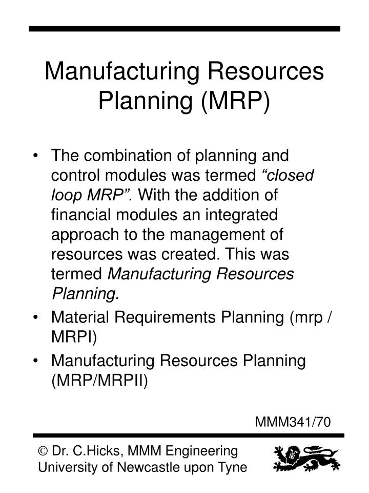 Manufacturing Resources Planning (MRP)