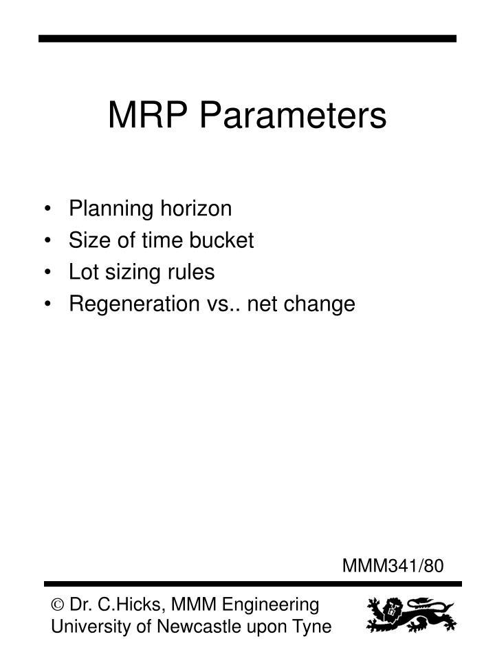 MRP Parameters