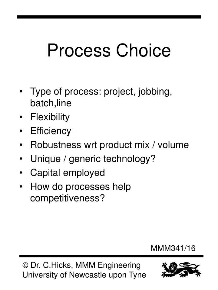 Process Choice