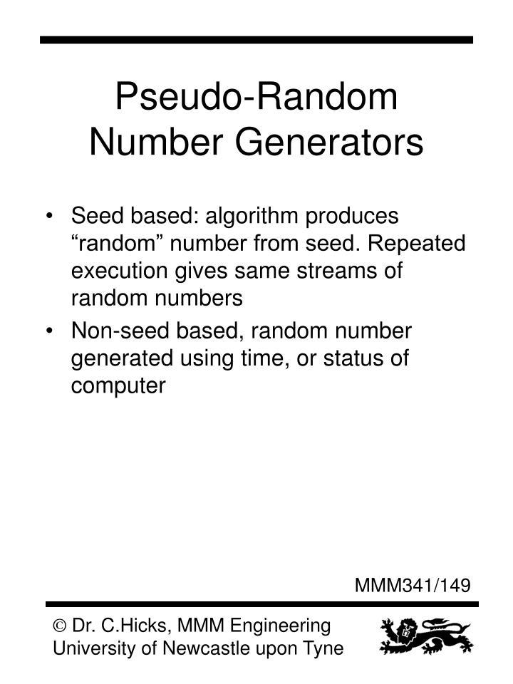 Pseudo-Random Number Generators