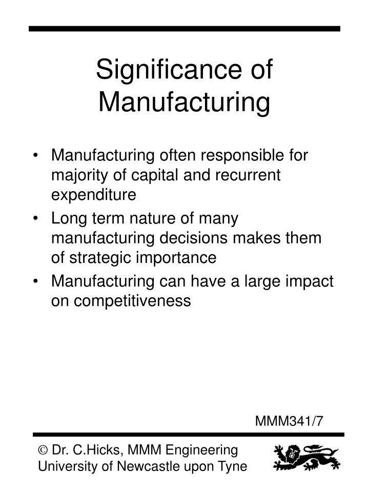 Significance of Manufacturing