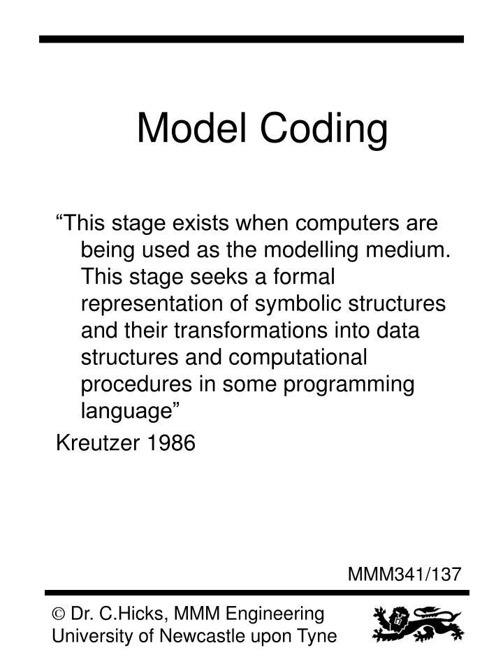 Model Coding