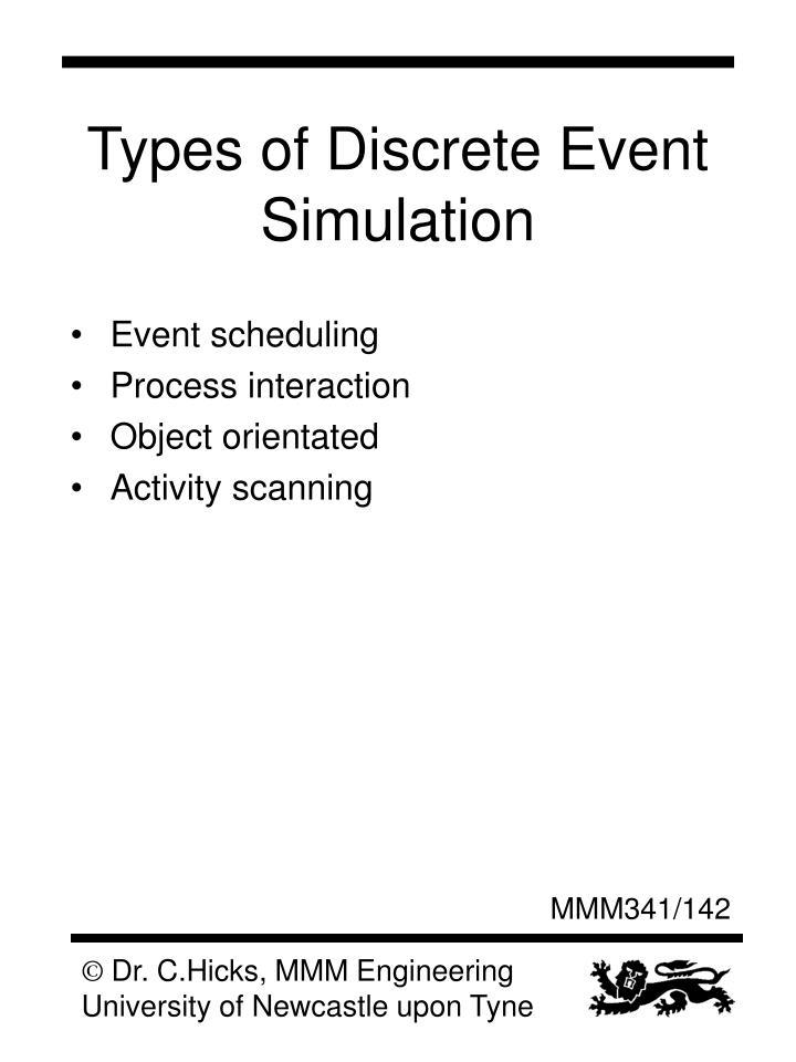 Types of Discrete Event Simulation