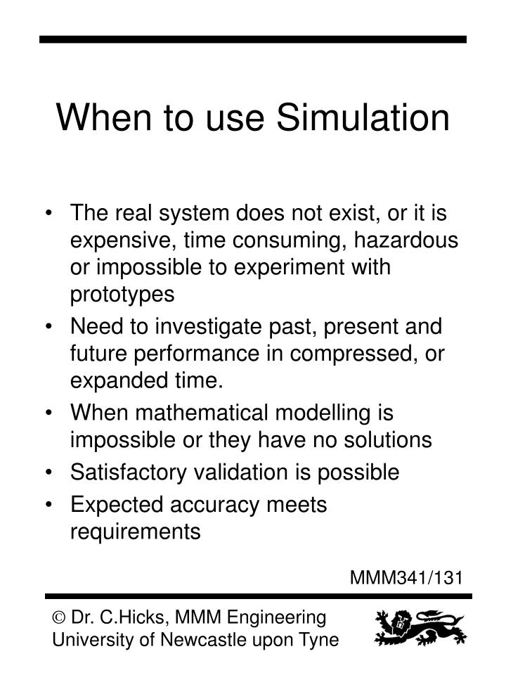 When to use Simulation