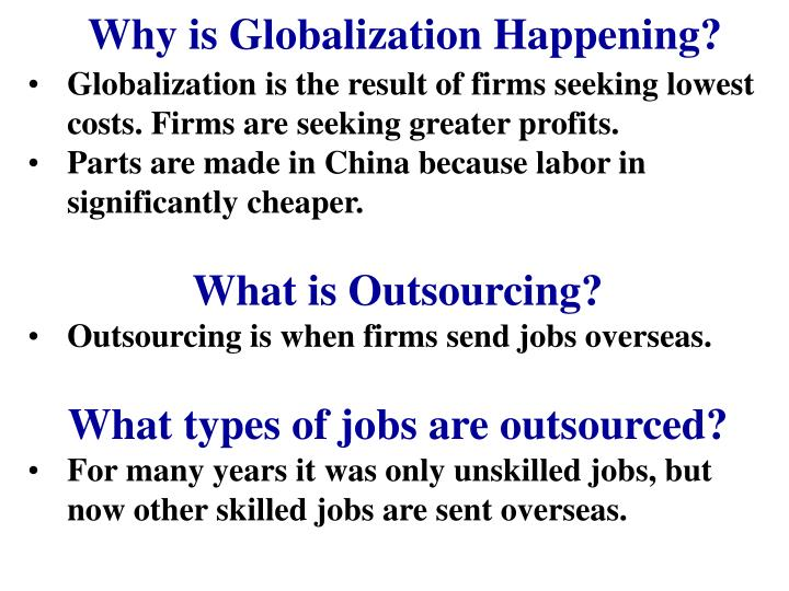 Why is Globalization Happening?