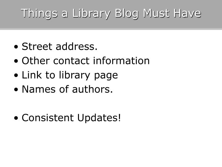 Things a Library Blog Must Have