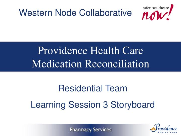 Providence health care medication reconciliation