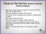 focus on the service volume of service delivery analysis