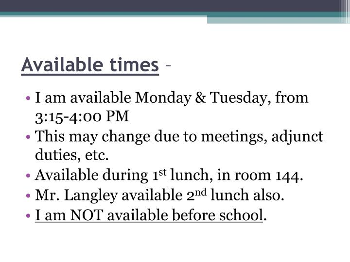 Available times