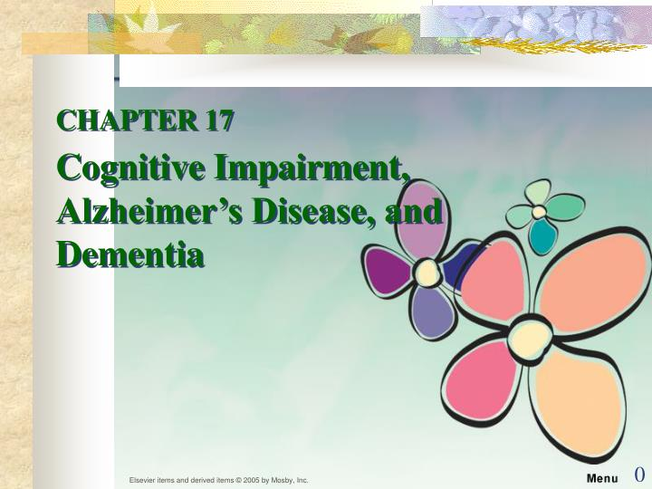 chapter 17 cognitive impairment alzheimer s disease and dementia n.