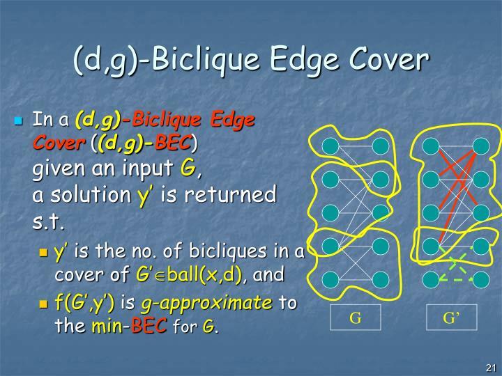 (d,g)-Biclique Edge Cover