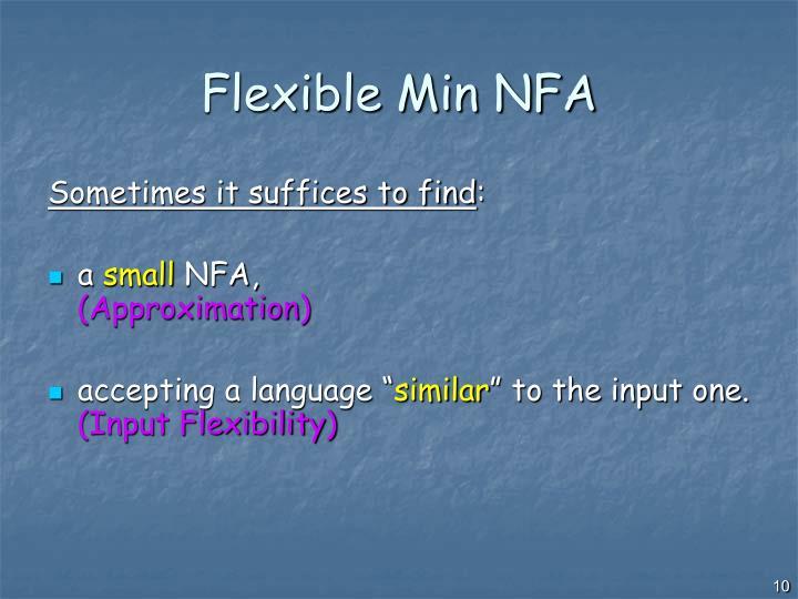 Flexible Min NFA