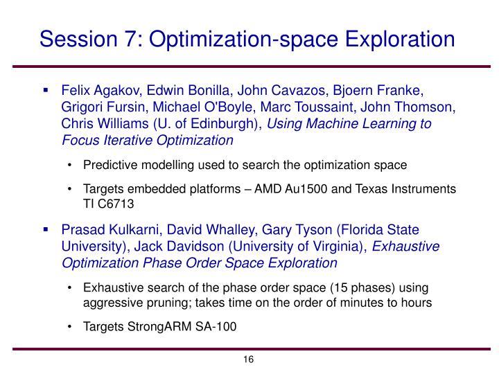 Session 7: Optimization-space Exploration
