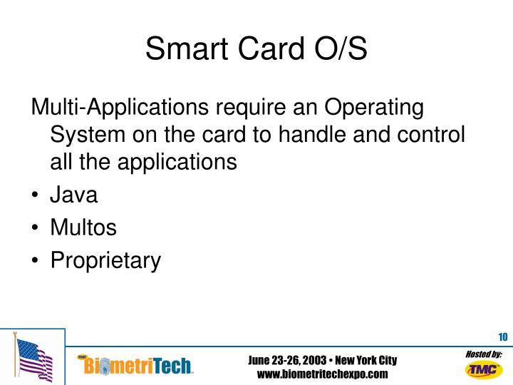 Smart Card O/S